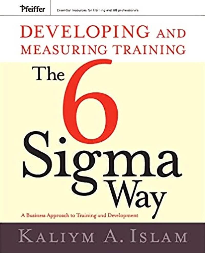 The 6 Sigma Way